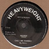 Ackie - Call Me Rambo / Chesse Roots - Rambo Gun Salute / Rambo Salute (Heavyweight) UK 122;